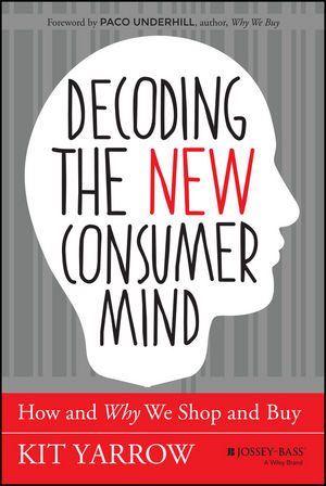 Decoding the New Consumer Mind: How and Why We Shop and Buy richard hickman why we make art – and why it is taught