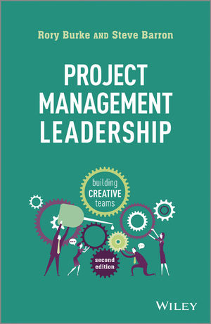 Project Management Leadership: Building Creative Teams george eckes six sigma team dynamics the elusive key to project success