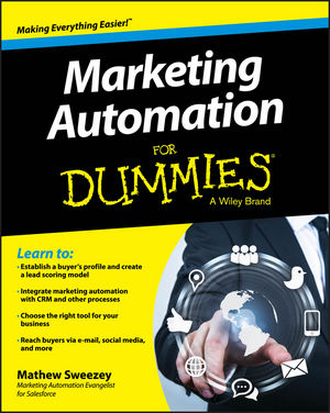 Marketing Automation For Dummies david rose getting a social media job for dummies