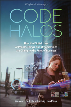 Code Halos: How the Digital Lives of People, Things, and Organizations are Changing the Rules of Business caleb williams or things as they are
