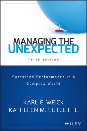 Managing the Unexpected: Sustained Performance in a Complex World chip espinoza managing the millennials discover the core competencies for managing today s workforce