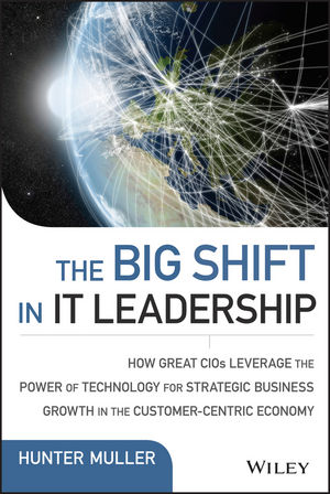 "The Big Shift in IT Leadership: How Great CIOs Leverage the Power of Technology for Strategic Business Growth in the Customer??""Centric Economy david luckham c event processing for business organizing the real time enterprise"