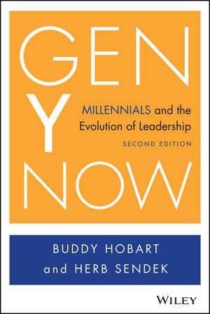 Gen Y Now: Millennials and the Evolution of Leadership michael bunting extraordinary leadership in australia and new zealand the five practices that create great workplaces