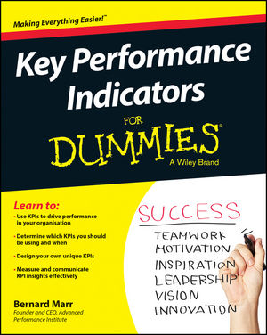 Key Performance Indicators For Dummies david parmenter key performance indicators developing implementing and using winning kpis