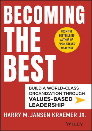 "Becoming the Best: Build a World??""Class Organization Through Values??""Based Leadership david lahey predicting success evidence based strategies to hire the right people and build the best team"