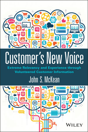 Customer???s New Voice: Extreme Relevancy and Experience through Volunteered Customer Information adding customer value through effective distribution strategy