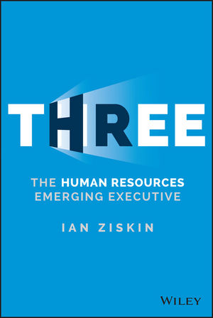 Three: The Human Resources Emerging Executive human resources kit for dummies®