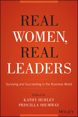 Real Women, Real Leaders: Surviving and Succeeding in the Business World wives and daughters