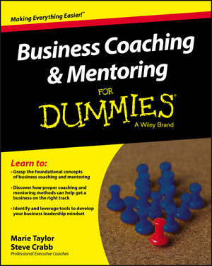 Business Coaching and Mentoring For Dummies further techniques for coaching and mentoring