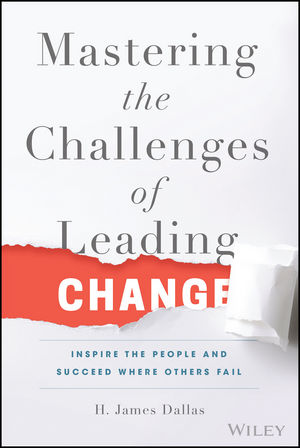 Mastering the Challenges of Leading Change: Inspire the People and Succeed Where Others Fail listen to this