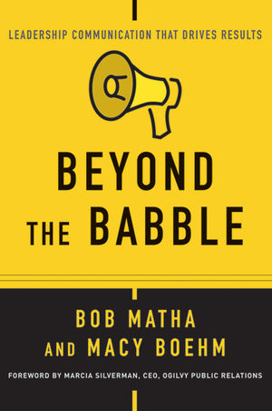 Beyond the Babble: Leadership Communication that Drives Results queen of babble in the big city