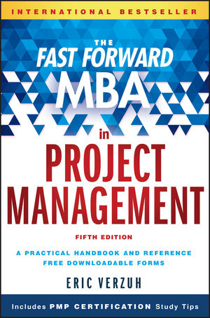 The Fast Forward MBA in Project Management claudia baca m project manager s spotlight on change management