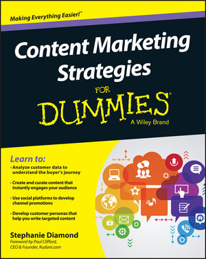 Content Marketing Strategies For Dummies stephen brown free gift inside forget the customer develop marketease