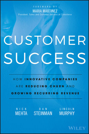 Customer Success: How Innovative Companies Are Reducing Churn and Growing Recurring Revenue success блуза