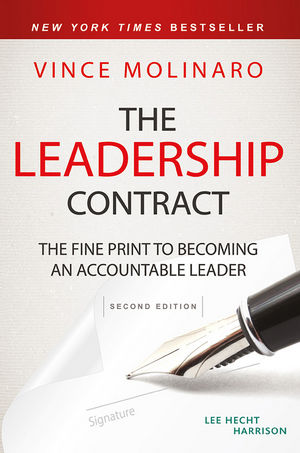 The Leadership Contract: The Fine Print to Becoming an Accountable Leader james m kouzes learning leadership the five fundamentals of becoming an exemplary leader