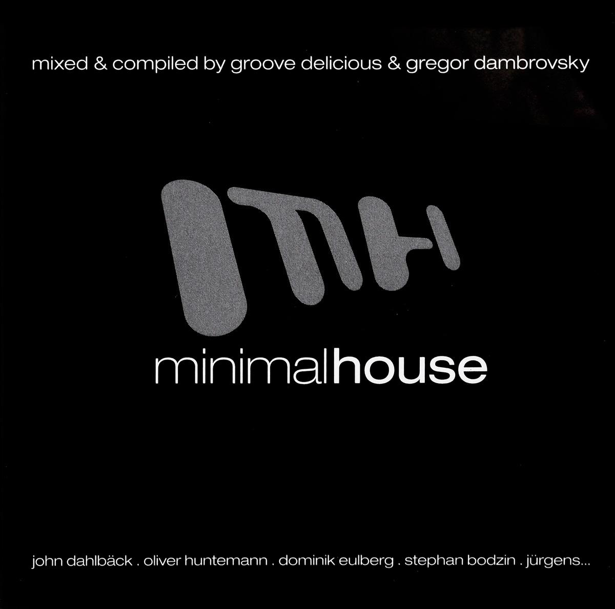 Minimal House (2 CD) minimal house 3 2 cd