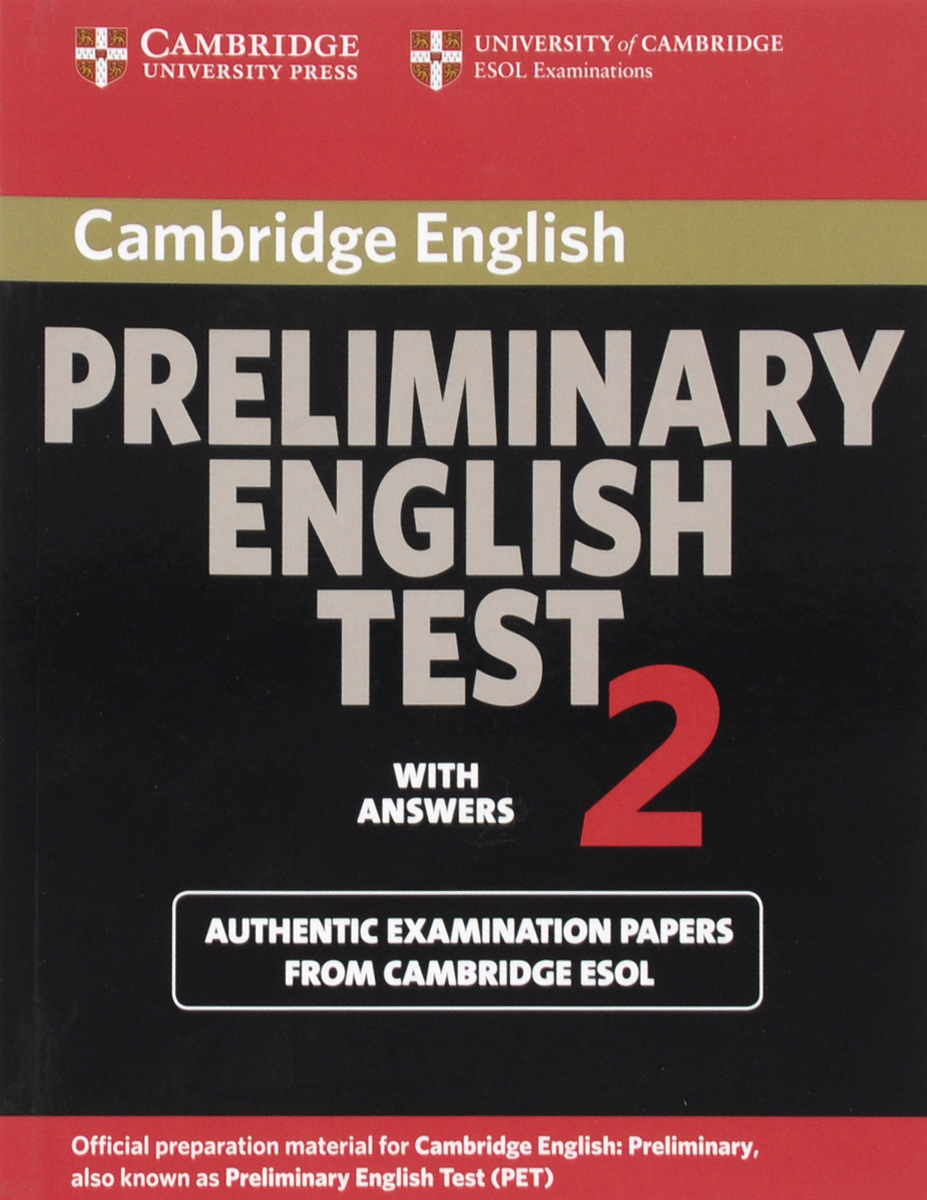 Cambridge Preliminary English Test 2 Student's Book with Answers: Examination Papers from the University of Cambridge ESOL Examinations cambridge grammar for pet book with answers 2 cd