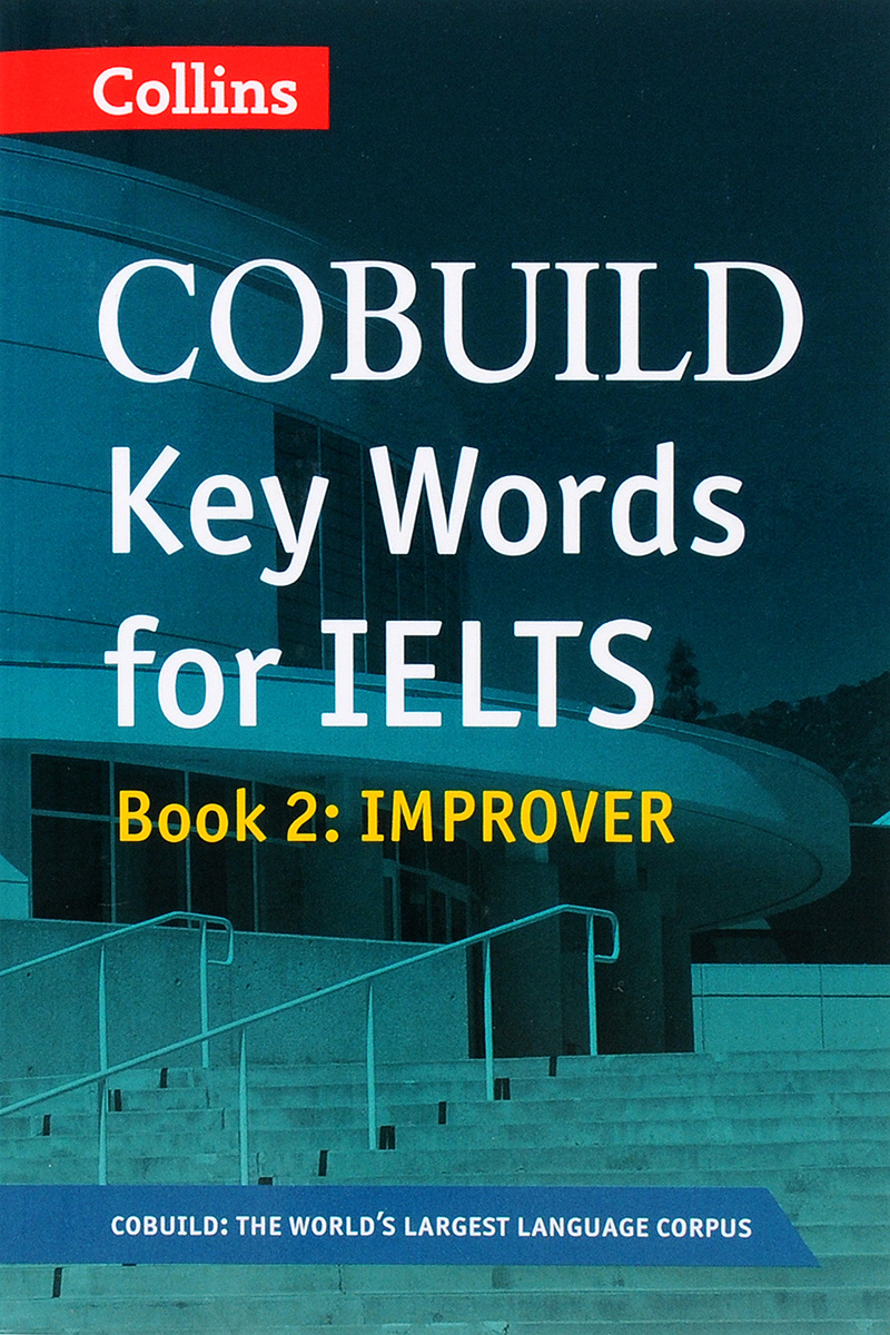Cobuild: Key Words for Ielts Book 2: Improver collins cobuild key words for mechanical engineering cd