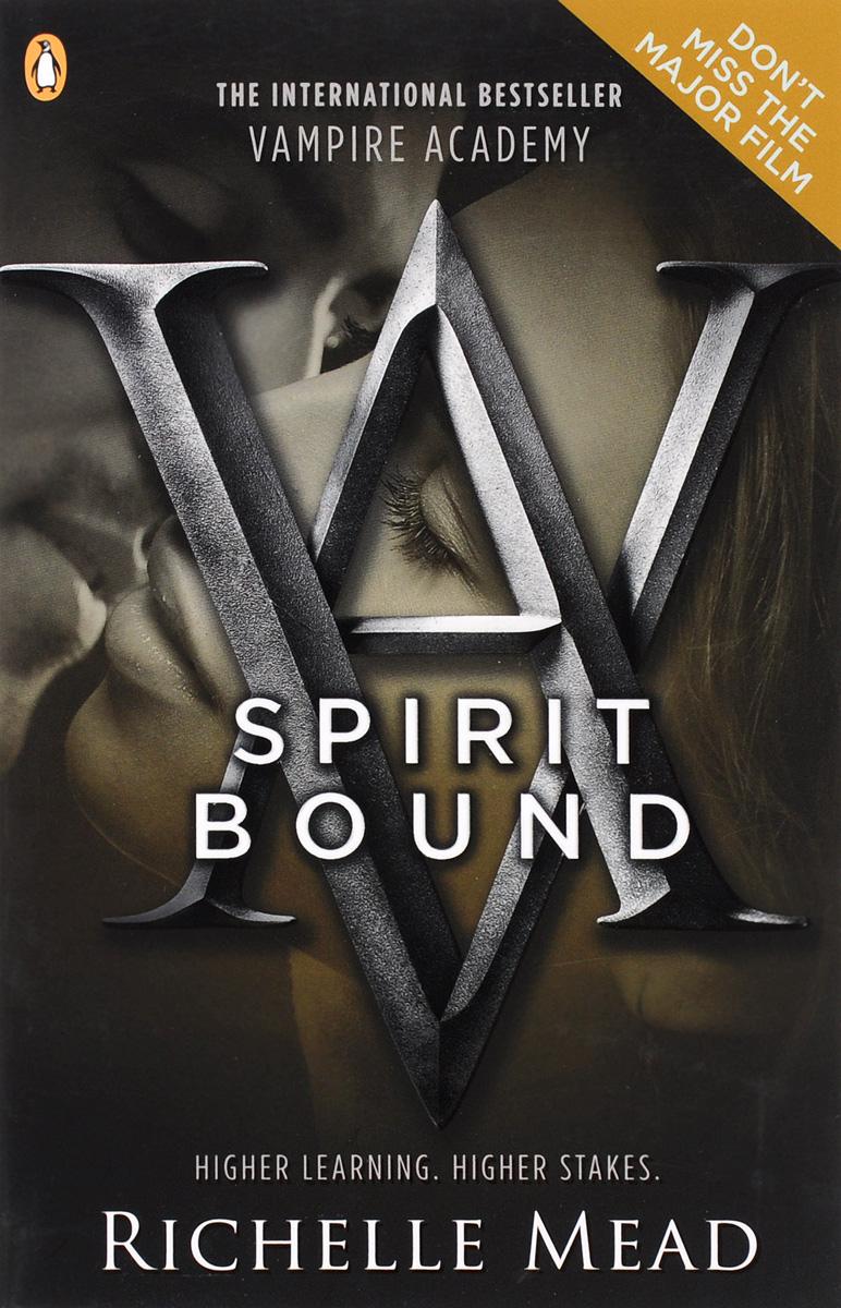 Vampire Academy: Book 5: Spirit Bound аниме rosario to vampire capu2 tv