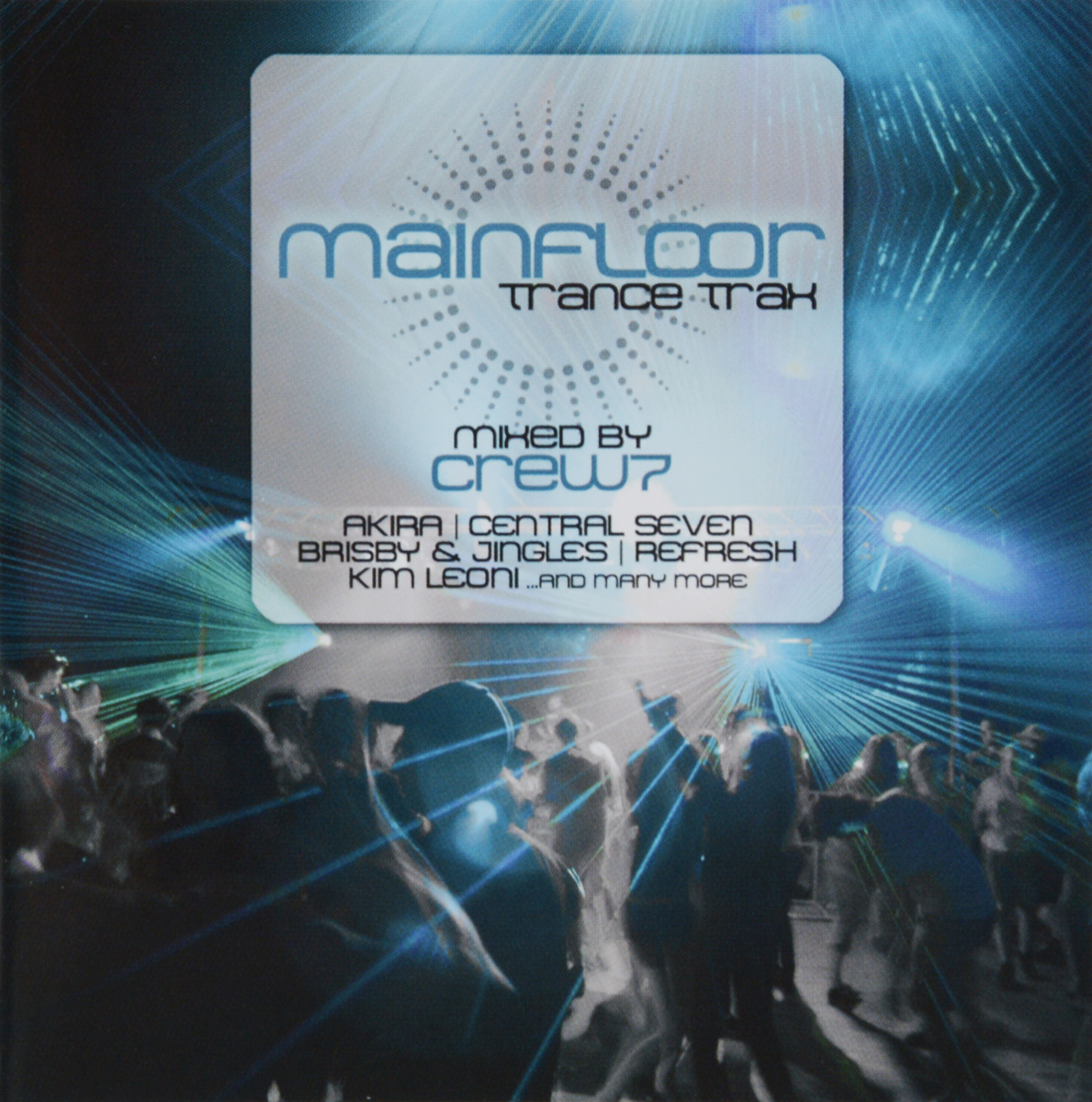 Mainfloor Trance Trax Mixed By Crew 7