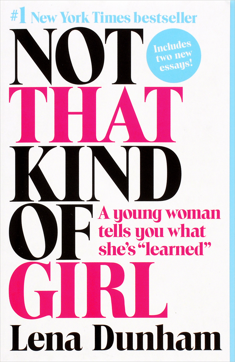 Not That Kind of Girl: A Young Woman Tells You What She's Learned christina aguilera more than a woman