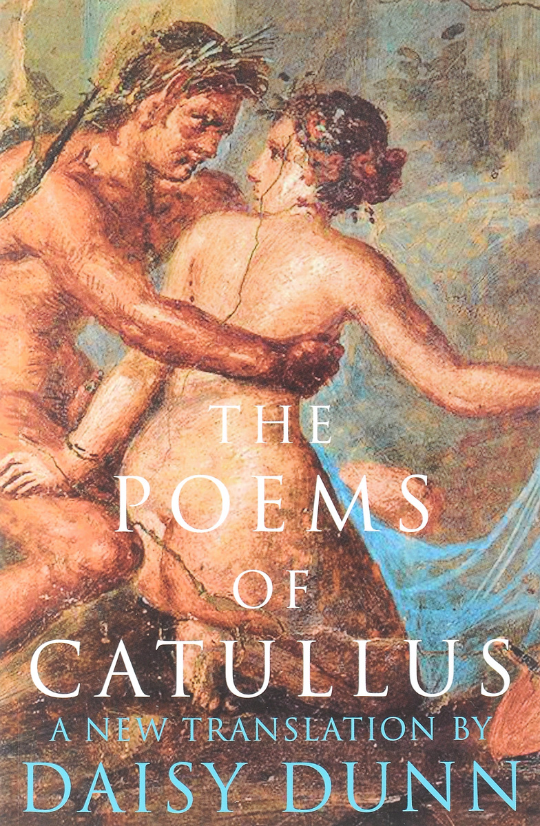 The Poems of Catullus roman artefacts and society