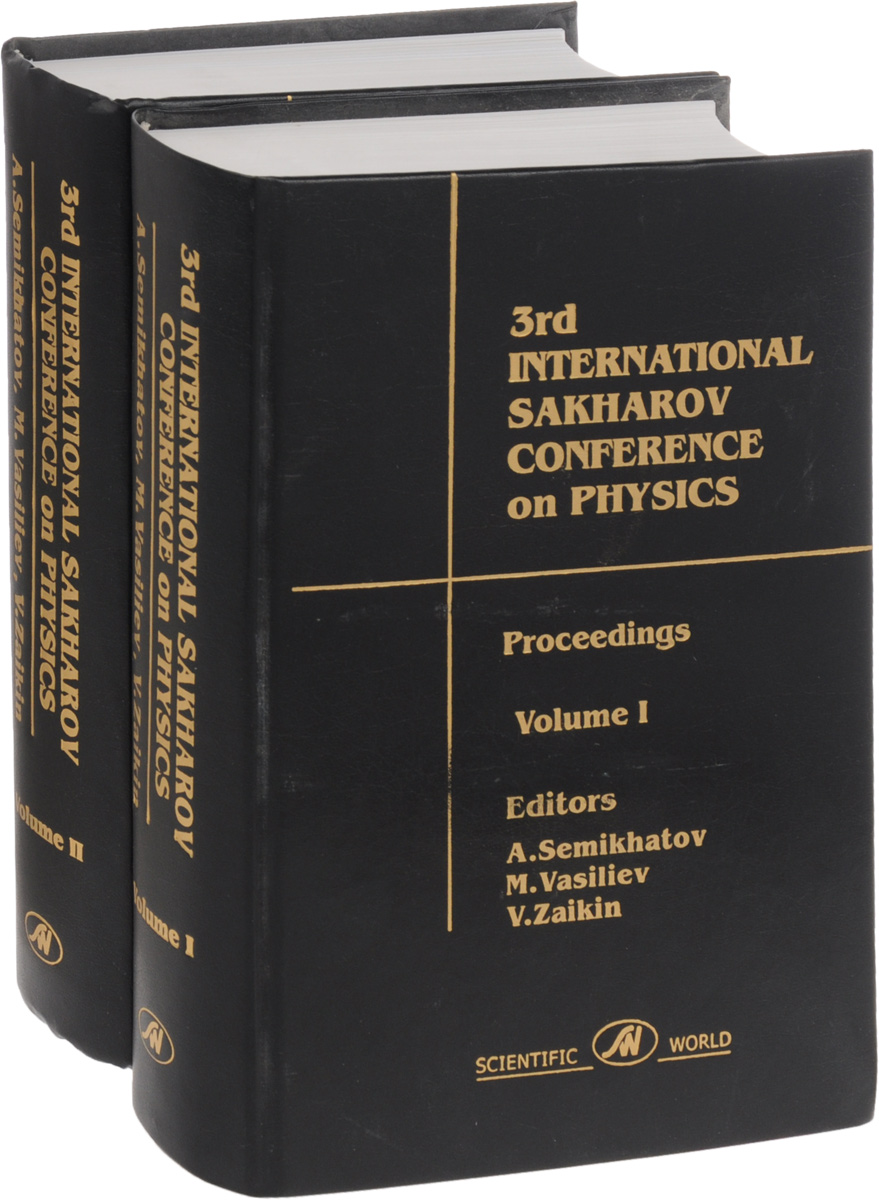 3rd International Sakharov Conference on Physics: Proceedings (комплект из 2 книг) сборник статей resonances science proceedings of articles the international scientific conference czech republic karlovy vary – russia moscow 11–12 february 2016