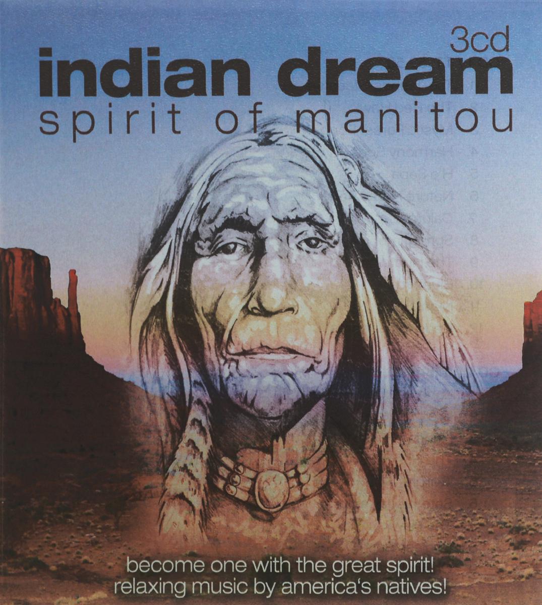Lakota Natives,Ambros The Fluteman,Indian Spirit Orchestra Indian Dream. Spirit Of Manitou (3 CD) майка классическая printio the spirit of munro indian