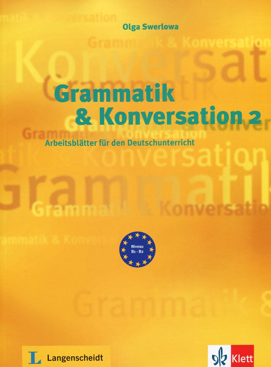 Grammatik & Konversation: Buch 2: Arbeitsblatter fur den Deutschunterricht musaeus marchen fur die jugend erzahlt
