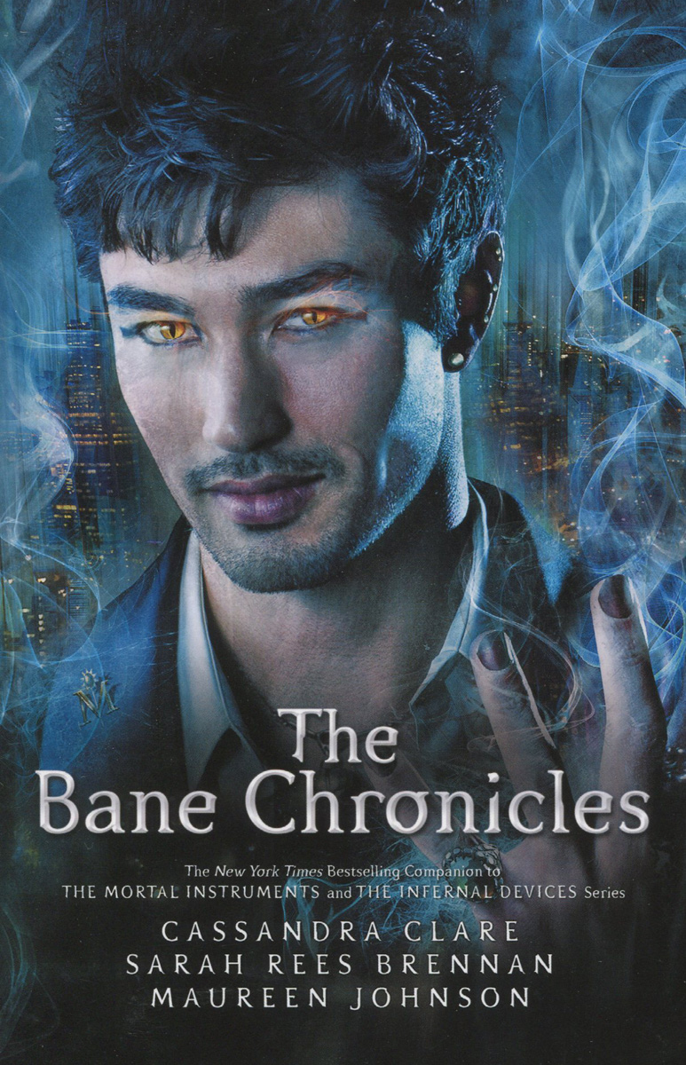 The Bane Chronicles the mortal instruments 6 city of heavenly fire