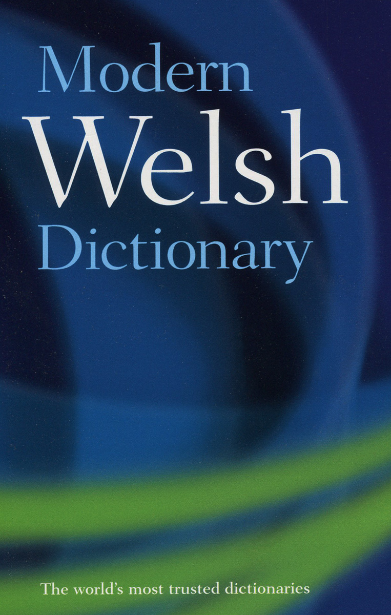 Modern Welsh Dictionary the disappearing dictionary a treasury of lost words