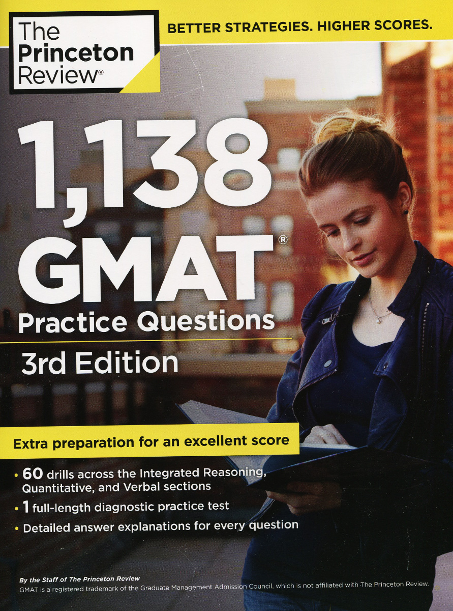 1,138 GMAT:  Practice Questions Includes a full-length practice test, 60+ drills across all sections...