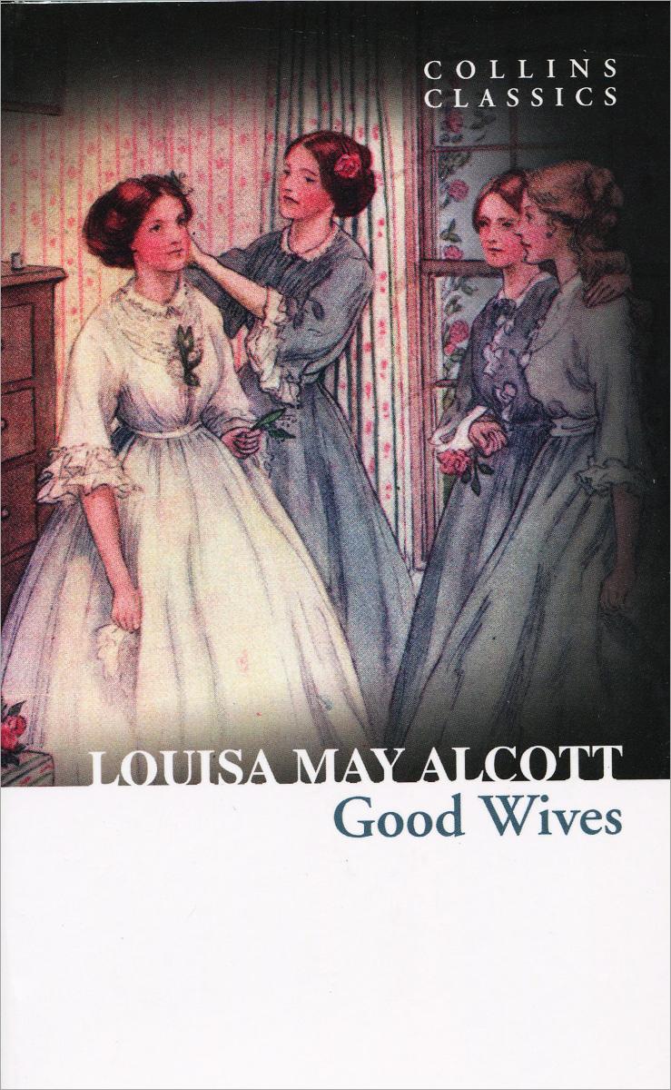 Good Wives alcott l good wives