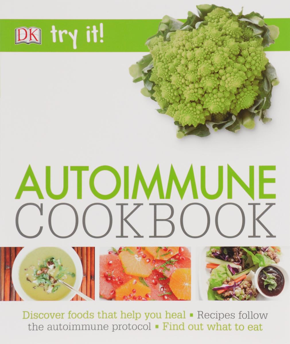 Try It! Autoimmune Cookbook the autoimmune diseases