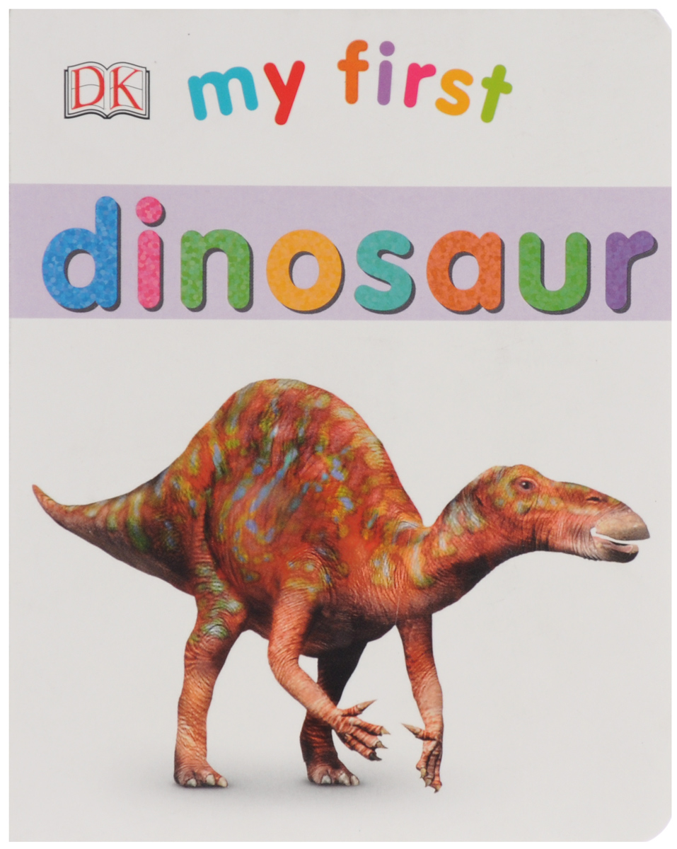 My First: Dinosaur