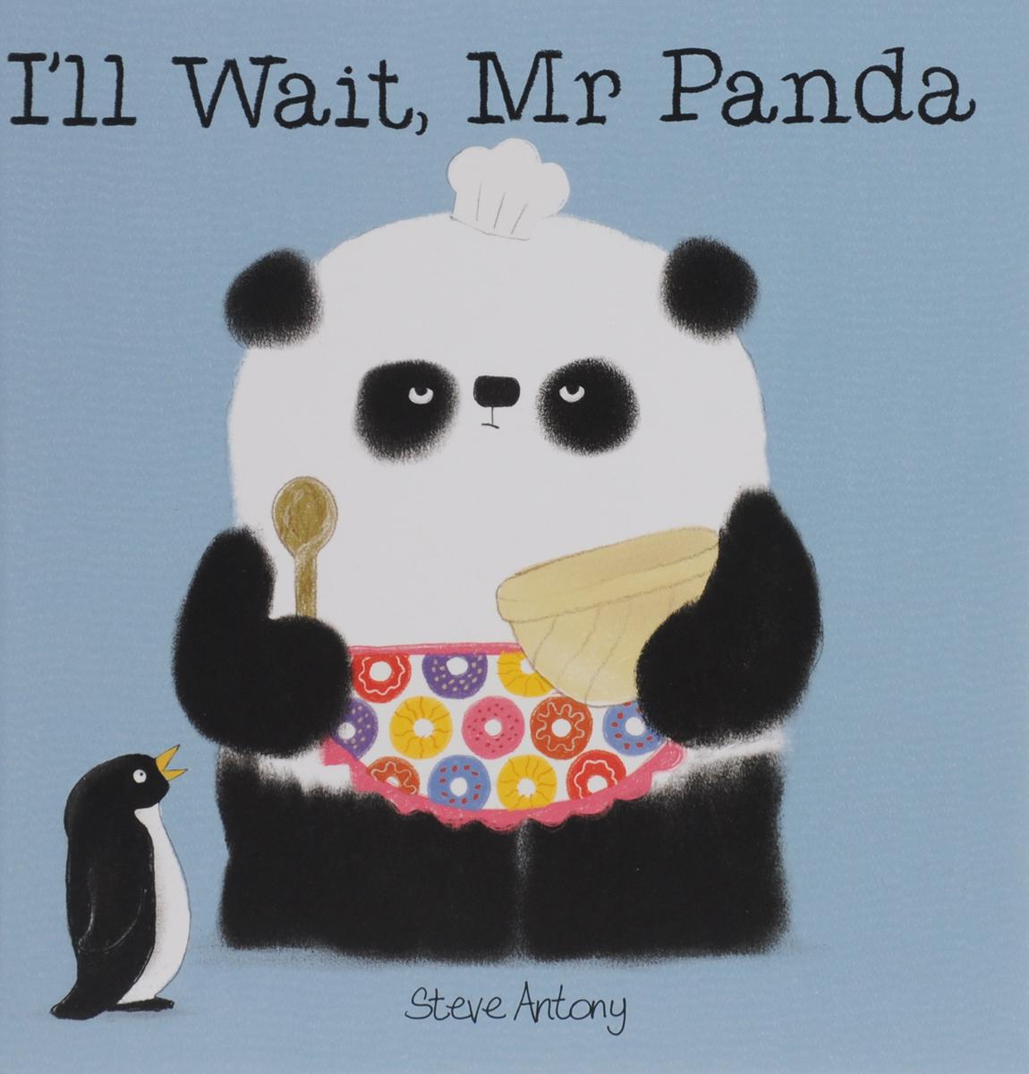 I'll Wait, Mr Panda nina stefanovich tale about littleworm book for kids