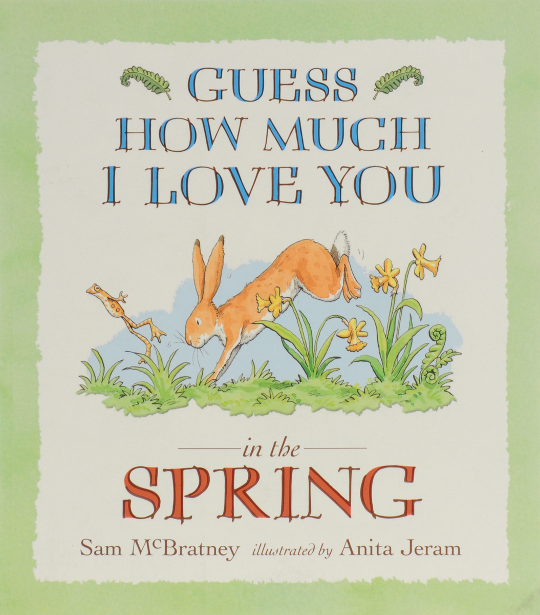 Guess How Much I Love You: In the Spring guess how much i love you little library preschool 2