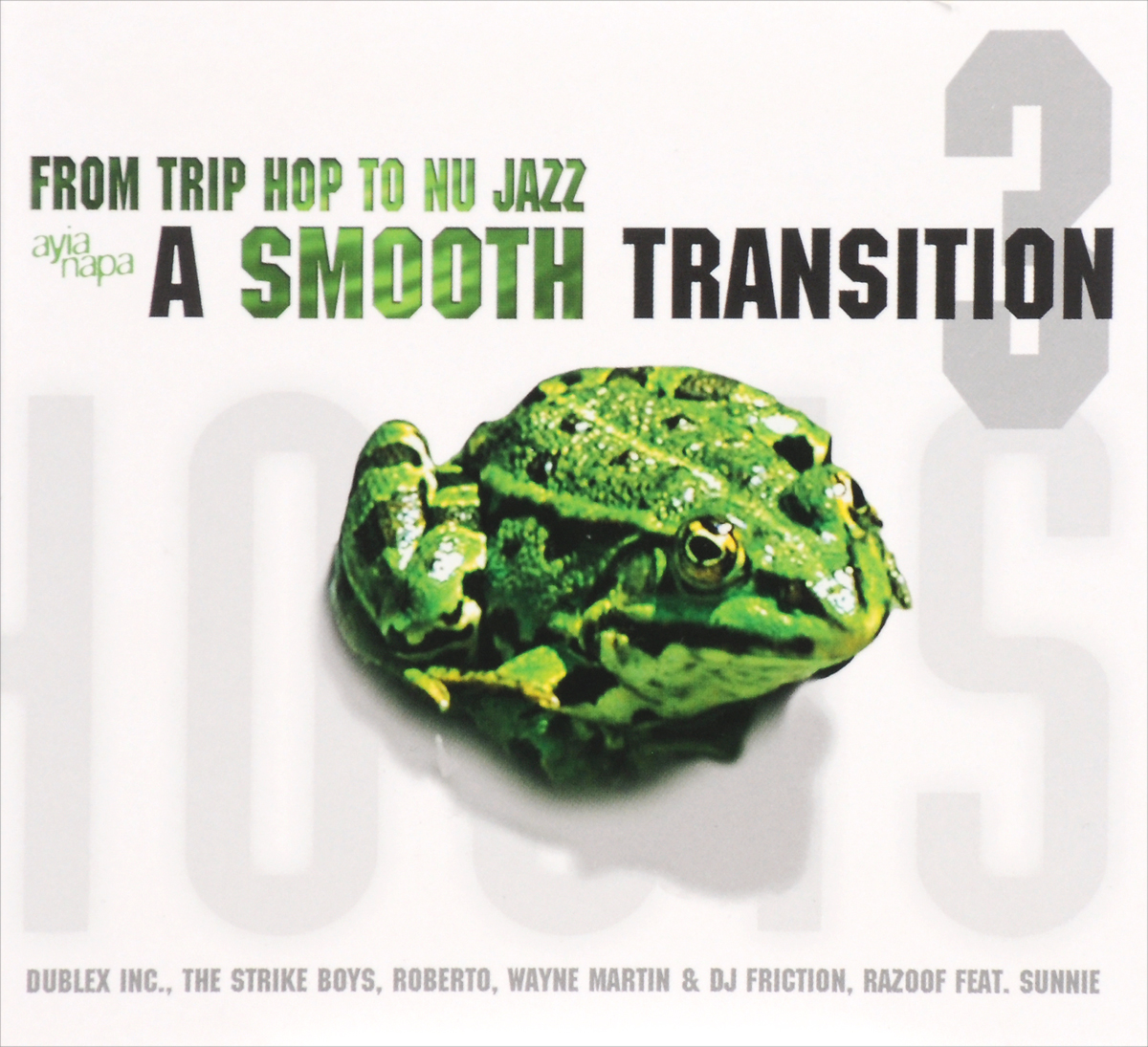 From Trip Hop To Nu Jazz. A Smooth Transition. Volume 3 (2 CD)