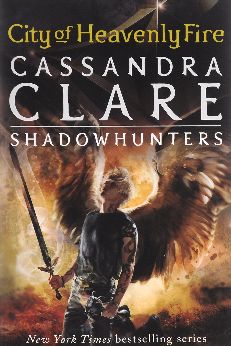The Mortal Instruments 6: City of Heavenly Fire the mortal instruments 6 city of heavenly fire