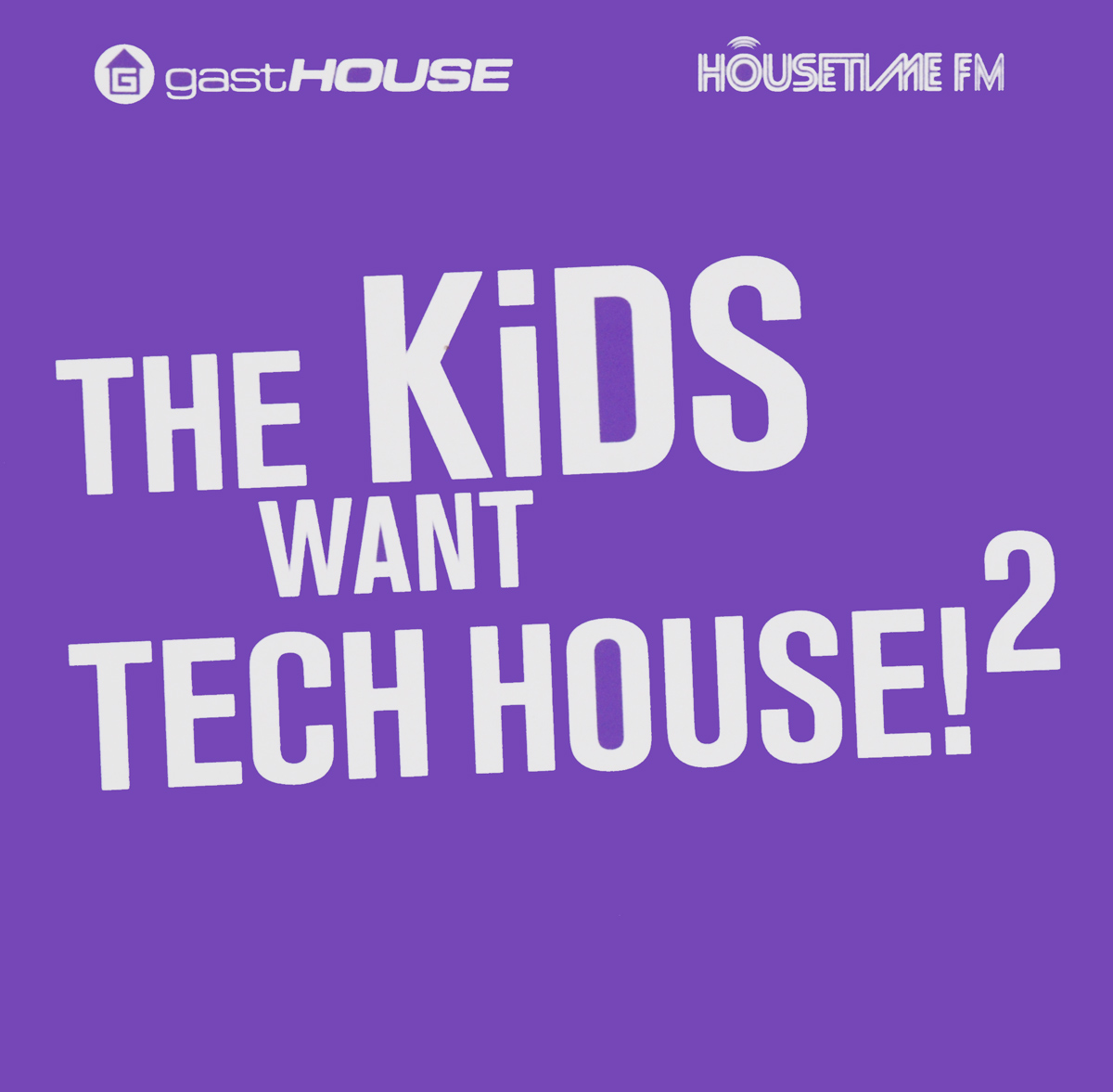 The Kids Want Tech House! 2 (2 CD)
