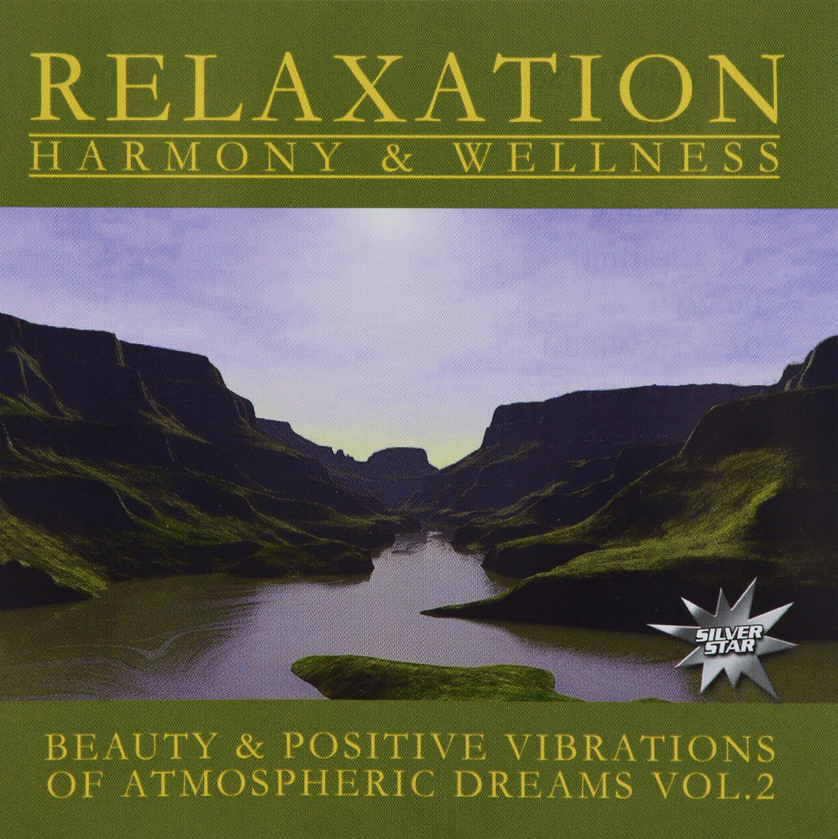 Beauty & Positive Vibrations Of Atmospheric Dreams. Vol. 2