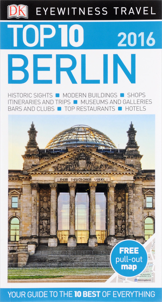 Фото Berlin: Top 10 (+ карта) dk eyewitness top 10 travel guide scotland