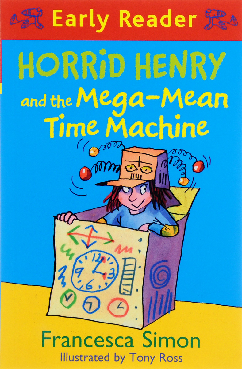 Horrid Henry and the Mega-Mean Time Machine the reader