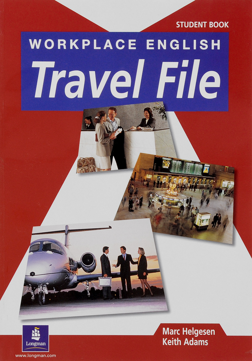 Workplace English Travel File: Student's Book (Workplace English)
