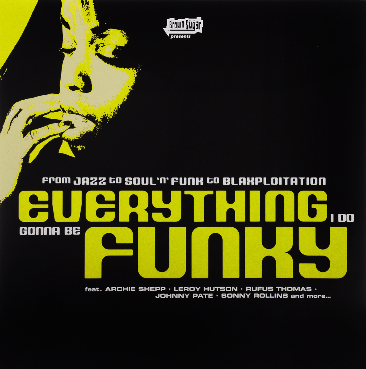 Everything I Do Gonna Be Funky (2 LP) i have sugar