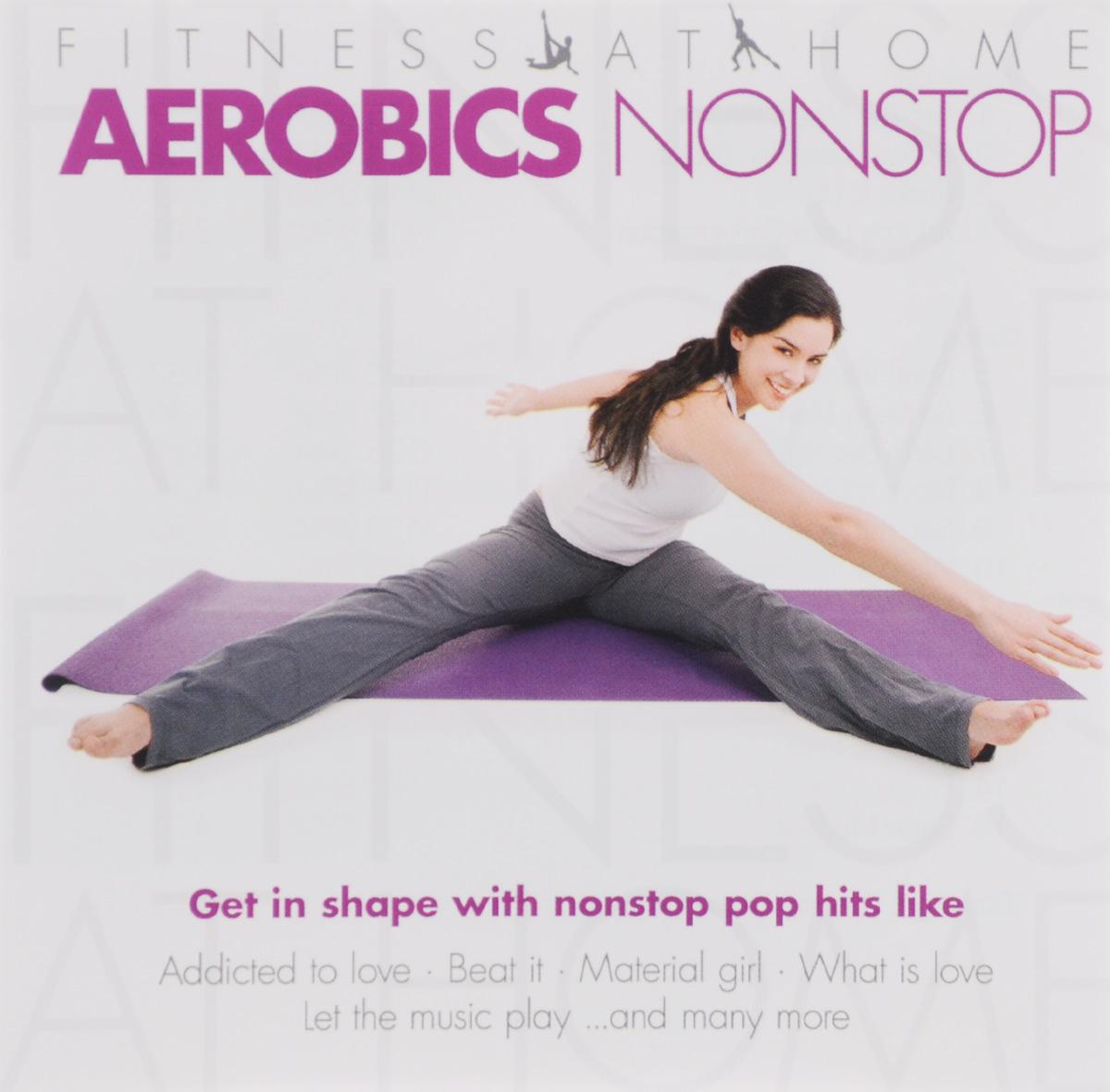 Fitness At Home. Aerobics Nonstop (2 CD)