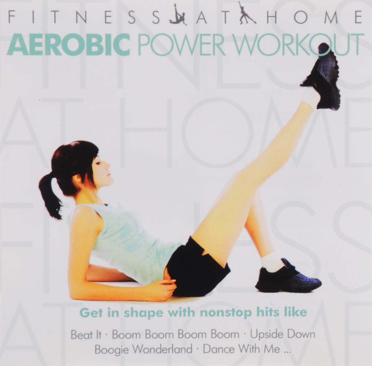 Fitness At Home. Aerobic Power Workout (2 CD)