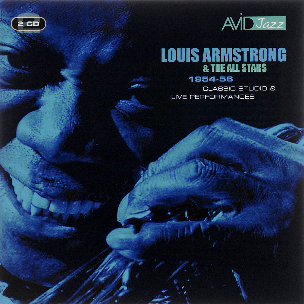 Луи Армстронг,Louis Armstrong & The All Stars Avid Jazz. Louis Armstrong, The All Stars. Louis Armstrong & The All Stars 1954-56 (2 CD)
