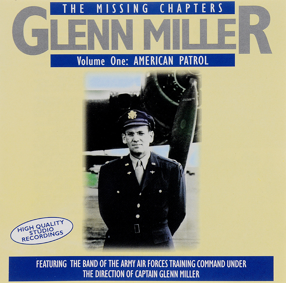 Гленн МиллерThe Band Of The Army Air Forces Training Command Glenn Miller The Missing Chapters Volume 1 American Patrol 2 CD