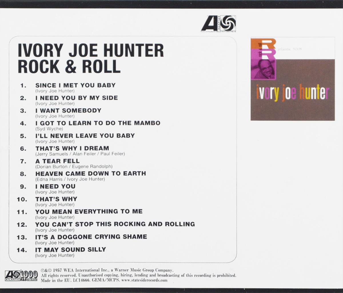 Ivory Joe Hunter.  Rock& Roll Warner Music,Wea International Inc.